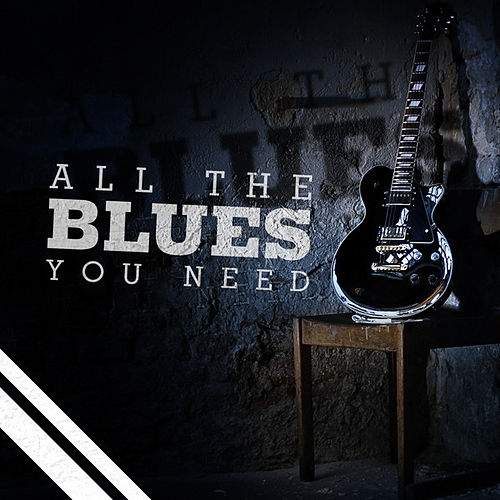 All the Blues You Need by Various Artists