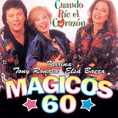Magicos 60 - Cuando rie el corazon by Various Artists