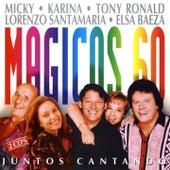 Magicos 60 - Juntos Cantando by Various Artists