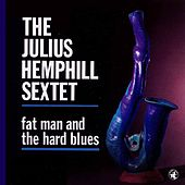 Fat Man And The Hard Blues von James Carter