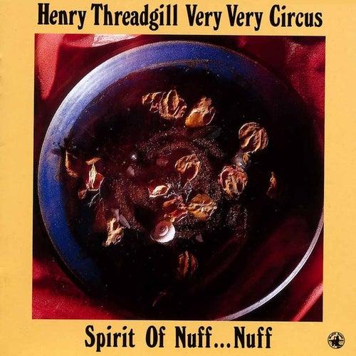 Spirit Of Nuff...nuff by Henry Threadgill