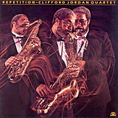 Repetition by Clifford Jordan