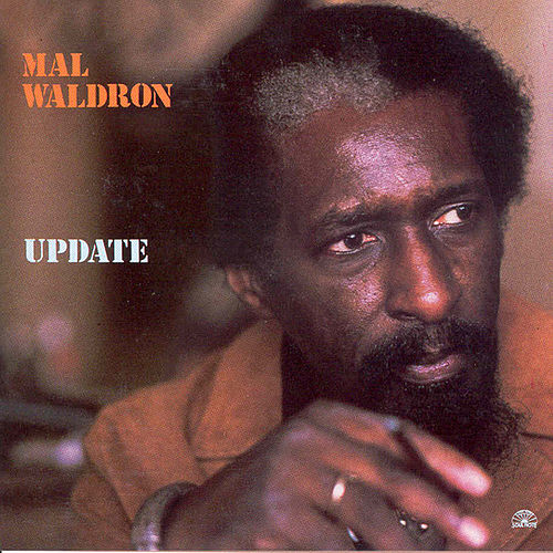 Update by Mal Waldron