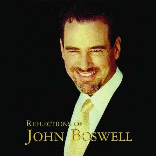 Reflections of John Boswell by John Boswell