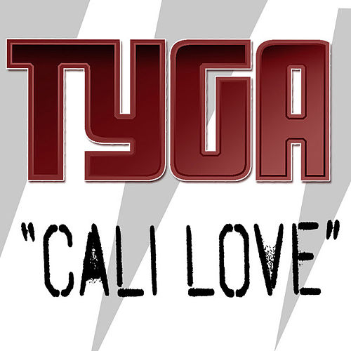 Cali Love by Tyga