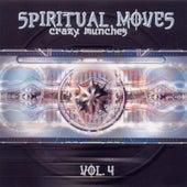 Spiritual Moves Vol. 4 - Crazy Munches de Various Artists