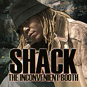 The Inconvenient Booth by Shack