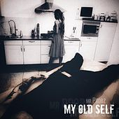My Old Self by Mr. Probz