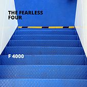 F 4000 de The Fearless Four