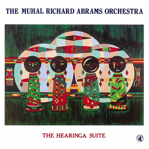 The Hearinga Suite by Muhal Richard Abrams