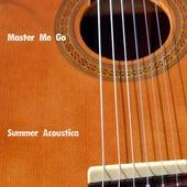 Summer Acoustica di Master Me Go