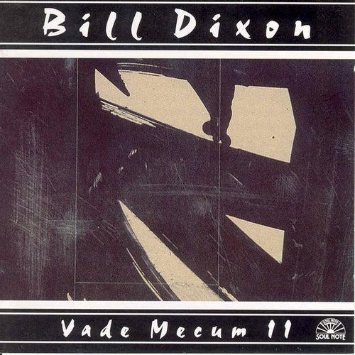 Vade Mecum Ii by Bill Dixon