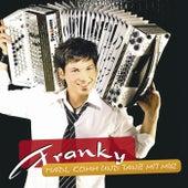 Madl, komm und tanz mit mir de Franky