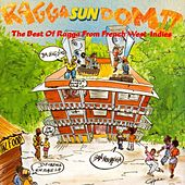 Ragga Sun Dom II (The Best of Ragga from The French West Indies) de Various Artists