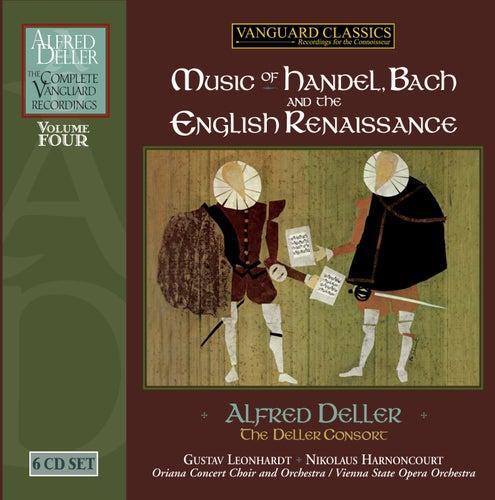 Deller Vol. 4; Handel, Bach & The English Renaissance by Various Artists