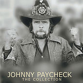 The Collection by Johnny Paycheck
