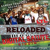 Digital Salute Riddim (Re-Loaded) by Various Artists