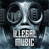 Illegal music by Various Artists