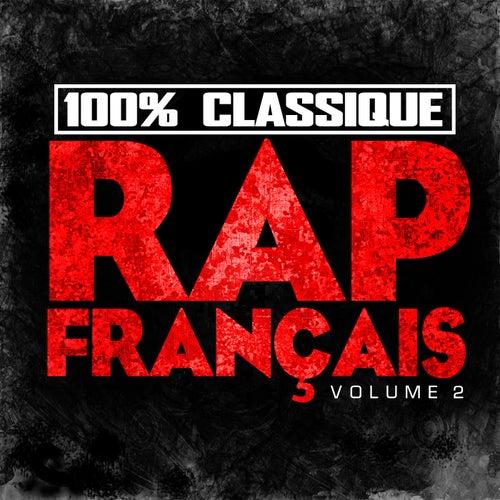 100% Classique Rap Français, vol. 2 by Various Artists