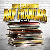 Rare Classique Rap Français, vol. 1 by Various Artists