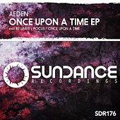 Once Upon A Time - Single by Aeden