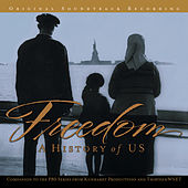 Freedom: A History Of Us by Various Artists