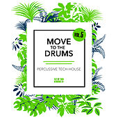 Move to the Drums, Vol. 5 by Various Artists