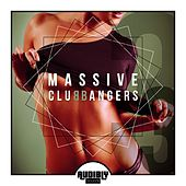 Massive Club Bangers, Vol. 3 by Various Artists