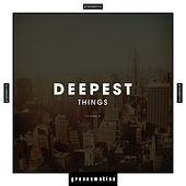 Deepest Things, Vol. 2 by Various Artists
