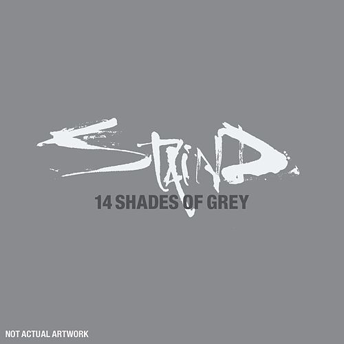 14 Shades Of Grey by Staind