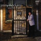 True Stories by Jimmy Thackery