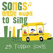 25 Toddler Songs von Songs Kids Love To Sing