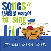 25 Bible Action Songs von Songs Kids Love To Sing