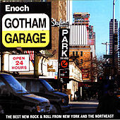 Gotham Garage: The Best New Rock from New York by Rocío Dúrcal