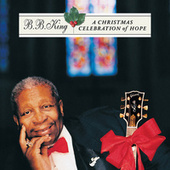 A Christmas Celebration Of Hope de B.B. King