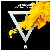 LTF Records: ADE 2016 Sampler - Single de Various Artists