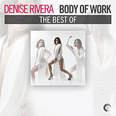 Body of Work - The Best of Denise Rivera - EP by Various Artists