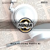Ibiza Closing Party, Pt. 2 - EP by Various Artists