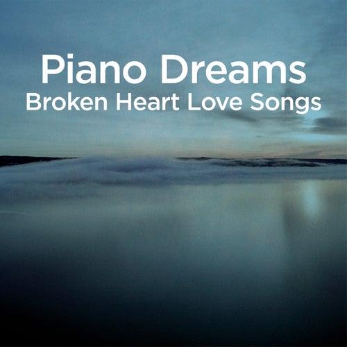 Piano Dreams - Broken Heart Love Songs von Martin Ermen