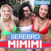Mi Mi Mi (Remixes) by Serebro