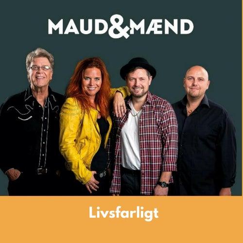 Livsfarligt by Maud