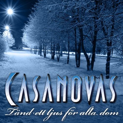 Tänd ett ljus för alla dom by The Casanovas