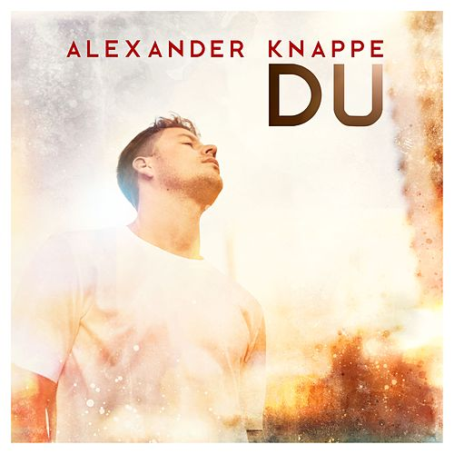 Du von Alexander Knappe