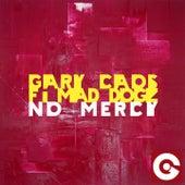 No Mercy de Gary Caos