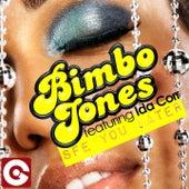 See You Later by Bimbo Jones
