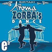 Zorba's Dance (Sirtaki) by Aroma