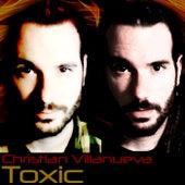 Toxic de Christian Villanueva