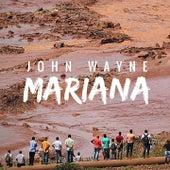 Mariana by John Wayne