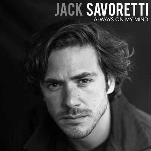 Always On My Mind by Jack Savoretti