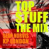 Top Stuff Vol. 2: Mixed by Sean Norvis & Kp London - EP de Various Artists